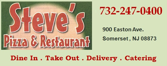 Steve's Pizza & Restaurant in Somerset - Eat in . Take Out . Delivery . Catering: 732-247-0400; Somerset Village, Somerset, NJ 08873; Serving Somerset, Franklin areas